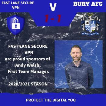 FAST LANE SECURE Proud Sponsors of Andy Welsh, Bury AFC, First Team Manager